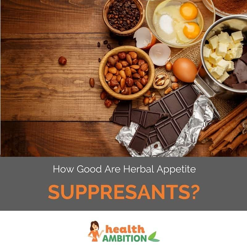 """Chocolate, nuts, and other ingredients and foods with the title """"How good are herbal appetite suppressants?"""""""