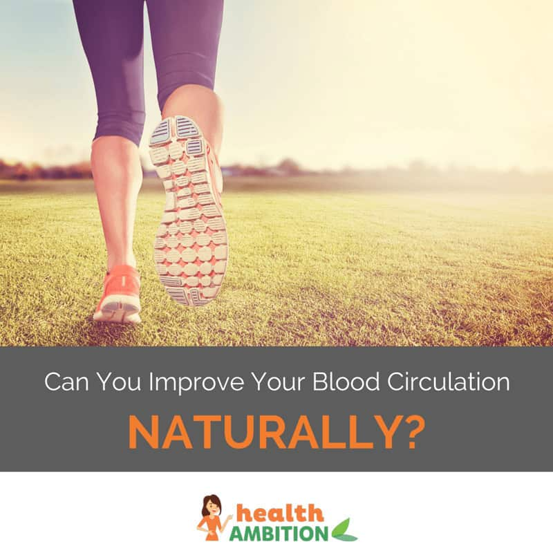 """A person running in the grass with the title """"Can you Improve Your Blood Circulation Naturally"""""""