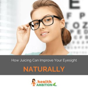 """A woman wearing glasses smiling into the camera in front of a blurred eye chart with the title """"How Juicing Can Improve Your Eyesight Naturally."""""""