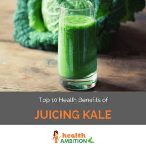 """A glass of kale juice with the title """"Top 10 Health Benefits of Juicing Kale."""""""