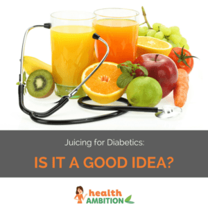 """Glasses of fruit juice and a stethoscope with the title """"Juicing for Diabetics: Is It a Good Idea?"""""""