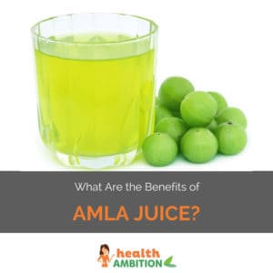 """A glass of amla juice with the title """"What Are the Benefits of Amla Juice?"""""""