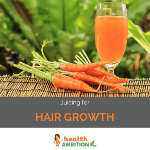 """Carrots and carrot juice with the title """"Juicing for Hair Growth"""""""