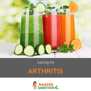 """Glasses of vegetable juice with the title """"Juicing for Arthritis"""""""